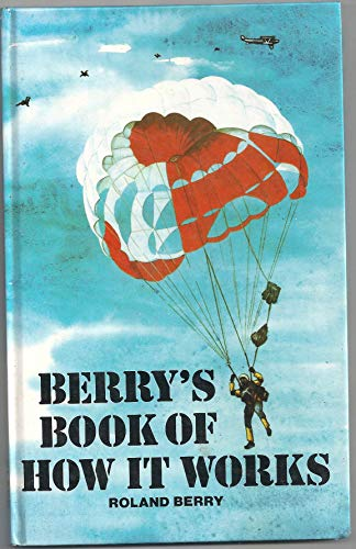 9780713615852: Berry's Book of How it Works