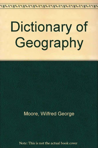 9780713615999: Dictionary of Geography