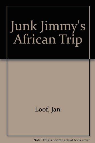 9780713616651: Junk Jimmy's African Trip