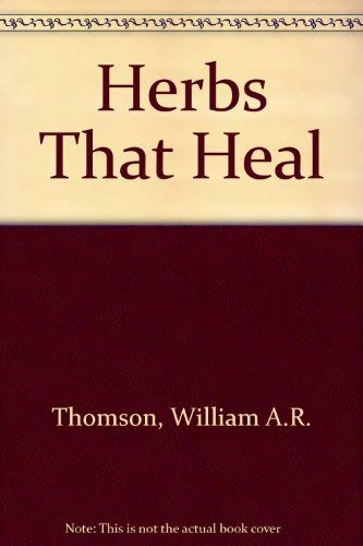 9780713616880: Herbs That Heal