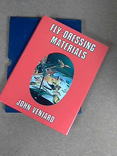 Fly Dressing Materials (0713616903) by John Veniard