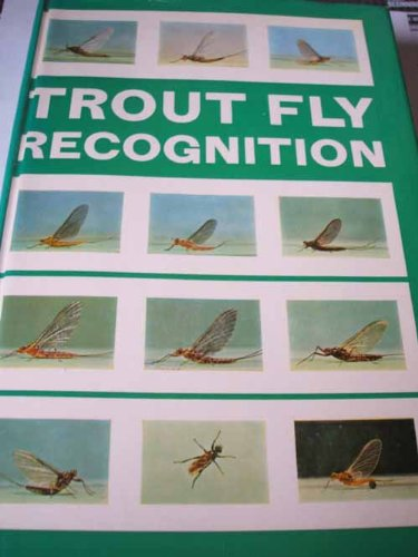 Trout Fly Recognition (9780713616989) by John Goddard; John Veniard