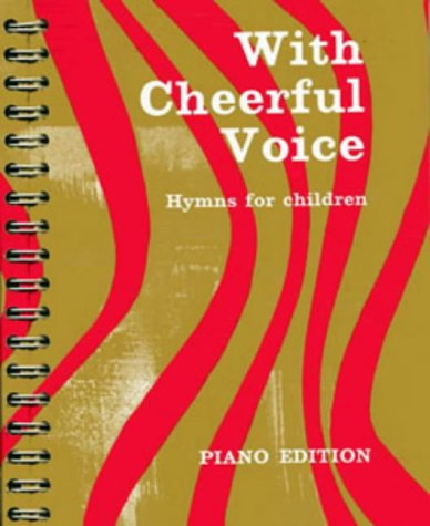 9780713617610: With Cheerful Voice: Hymns for Children (Classroom Music)