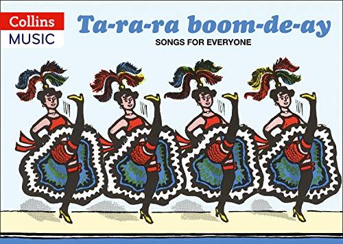 9780713617894: Ta-ra-ra Boom-de-ay: Songs for Everyone (Songbooks)