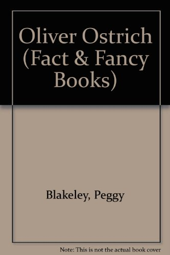 9780713618242: Oliver Ostrich (Fact & Fancy Books)