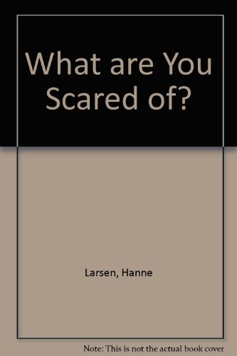 9780713619171: What are You Scared of?