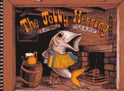 9780713620948: Jolly Herring: 77 Songs Folk and Pop (Songbooks)