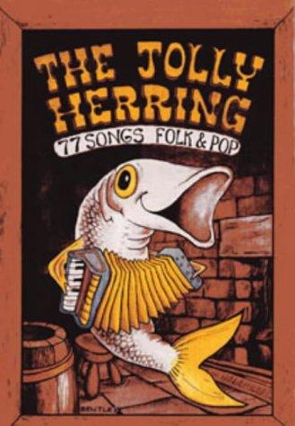 9780713620962: Jolly Herring: 77 Songs Folk and Pop (Songbooks)