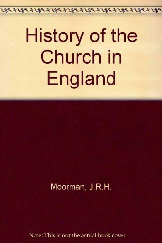 9780713621150: History of the Church in England