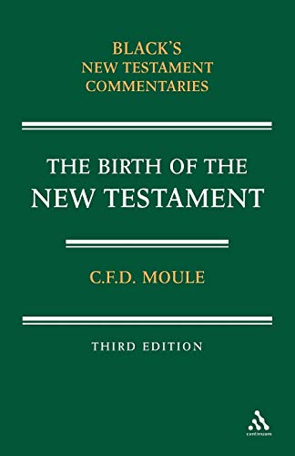 Birth of the New Testament (Blacks New Testament Commentaries)