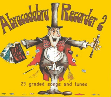 Abracadabra Recorder Books: Book 2 (Bk. 2): A & C