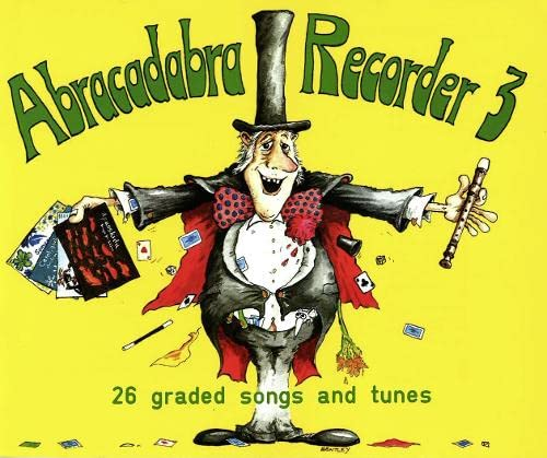 9780713621655: Abracadabra Recorder Book 3 (Pupil's Book): 26 Graded Songs and Tunes (Bk. 3)