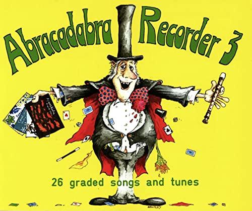 9780713621655: Abracadabra Recorder – Abracadabra Recorder Book 3 (Pupil's Book): 26 graded songs and tunes: Pupil's Book Bk. 3
