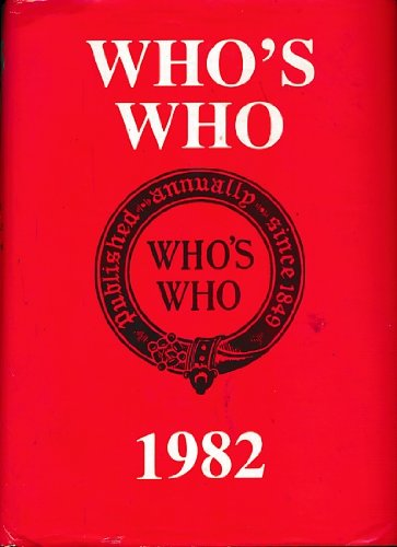 Who's Who 1982. An Annual Biographical Dictionary (0713621818) by Black