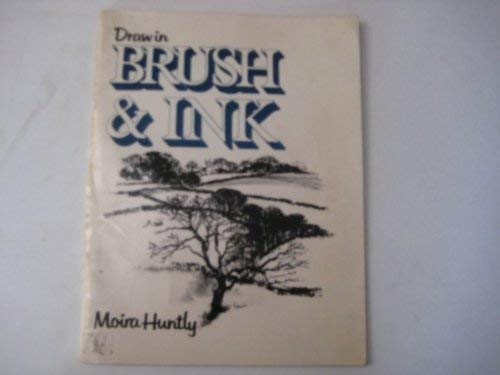 9780713621914: Draw in Brush and Ink (Draw Books)