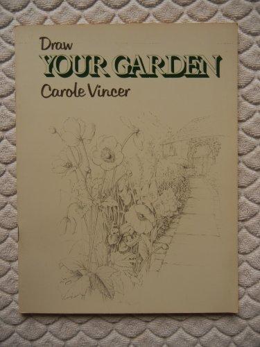 9780713621938: Draw Your Garden
