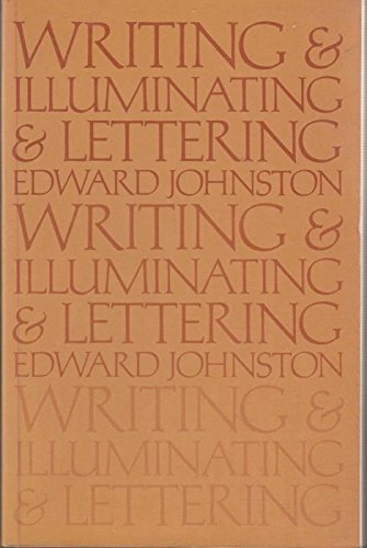 9780713622317: Writing and Illuminating and Lettering