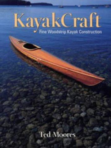 9780713622355: KayakCraft: Fine Woodstrip Kayak Construction