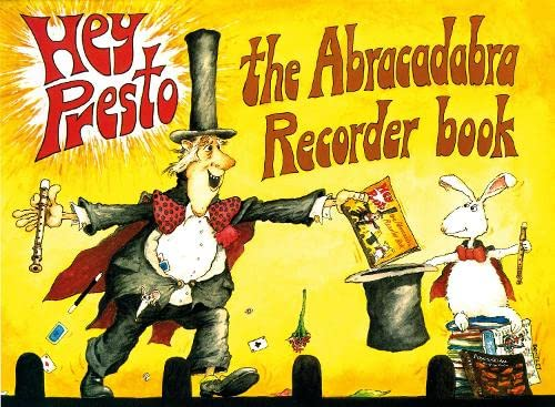 Hey Presto! the Abracadabra Recorder Book (Abracadabra Recorders) (0713623020) by Roger Bush