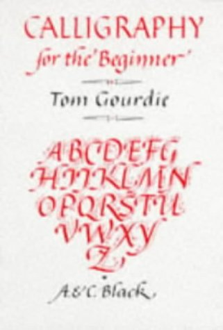 9780713623147: Calligraphy for the Beginner (Calligraphy)
