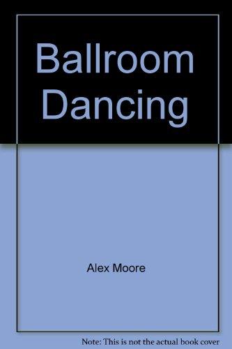 9780713623529: Ballroom Dancing