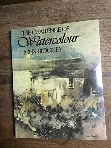 9780713623710: The Challenge of Watercolour (Draw Books)