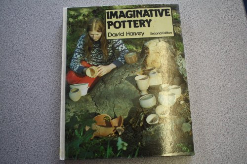 9780713623802: Imaginative Pottery