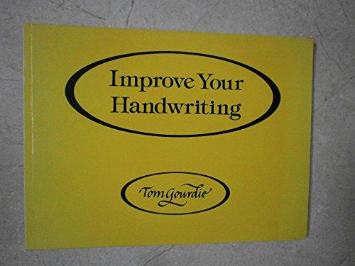 Improve Your Handwriting: Gourdie, Tom