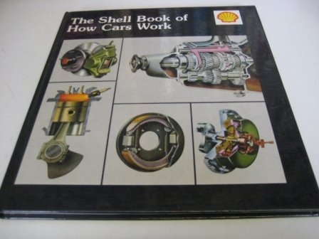 Shell Book of How Cars Work (9780713623925) by Walmsley, Gordon