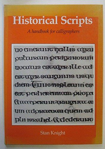 9780713624182: Historical Scripts: Handbook for Calligraphers