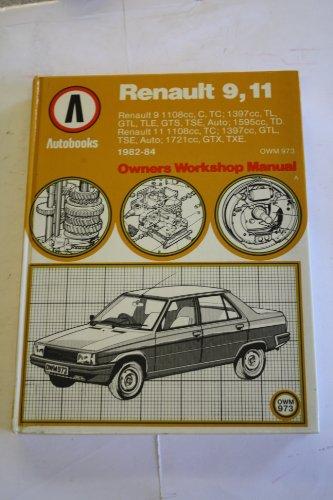 9780713624380: Renault 9/11 Owner's Workshop Manual (Autobook series of workshop manuals)