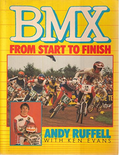9780713624717: BMX: From Start to Finish