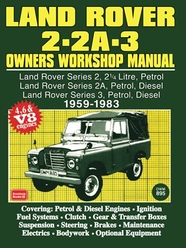 9780713625127: Land Rover 2- 2A - 3 Owners Workshop Manual 1959-1983 (Autobook Series of Workshop Manuals)