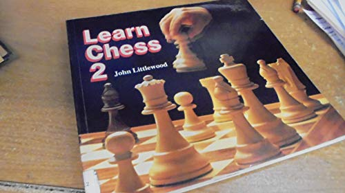 9780713626025: Learn Chess: Bk.2