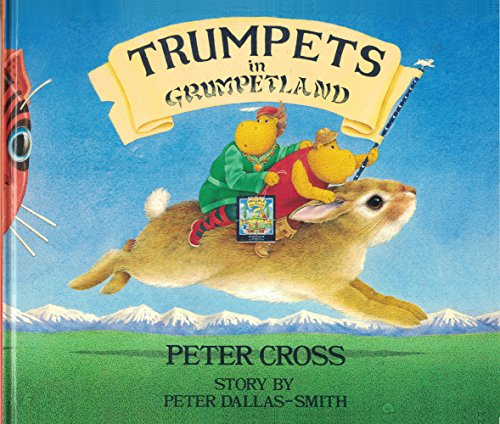 9780713626087: Trumpets in Grumpetland