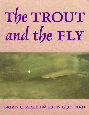 The Trout and the Fly: Brian Clarke and