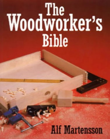 9780713626858: The Woodworkers Bible (Hobby Craft)