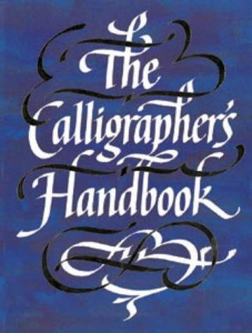 9780713626957: Calligrapher's Handbook