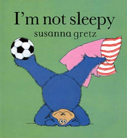 9780713627398: I'm Not Sleepy (Teddybears)