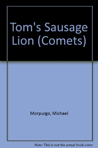 9780713627572: Tom's Sausage Lion (Comets)
