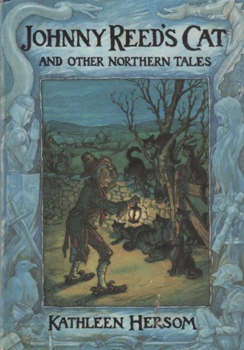 9780713627732: Johnny Reed's Cat and Other Northern Tales