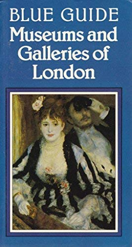 Museums and Galleries of London (Blue Guides)