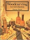 9780713628074: Woodcarving: An Introduction (Hobby Craft)