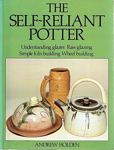 Self Reliant Potter: Andrew Holden