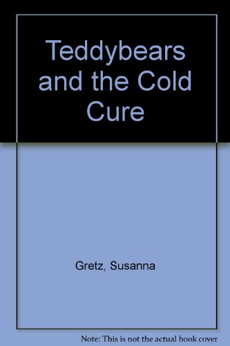 9780713628326: Teddybears and the Cold Cure