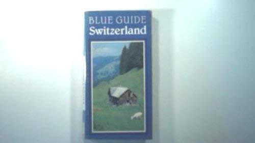 9780713628371: Switzerland (Blue Guides)