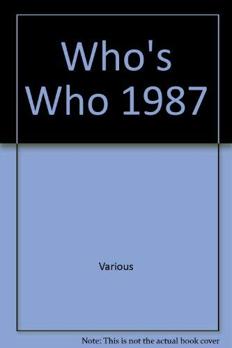 Who's Who 1987. An Annual Biographical Dictionary: Black