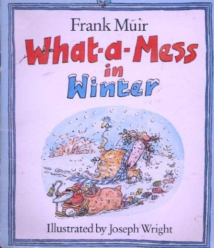 9780713628913: What-a-mess in Winter (What-a-mess Books)