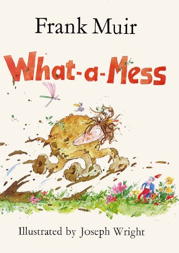 9780713628920: What-a-mess (What-a-mess Books)