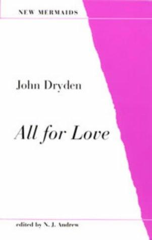 All for Love (New Mermaid Anthology): Dryden, John; Crane,